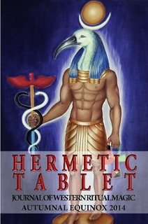 The Hermetic Tablet: Journal of Western Ritual Magic, Autumnal Equinox 2014.